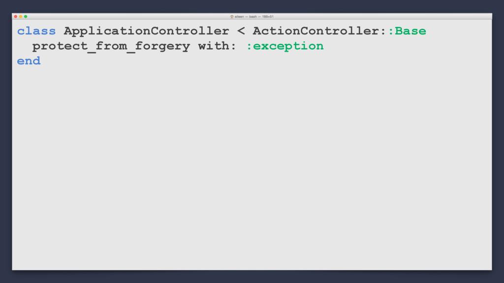 class ApplicationController < ActionController:...