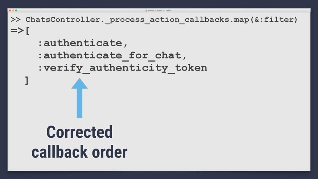 >> ChatsController._process_action_callbacks.ma...
