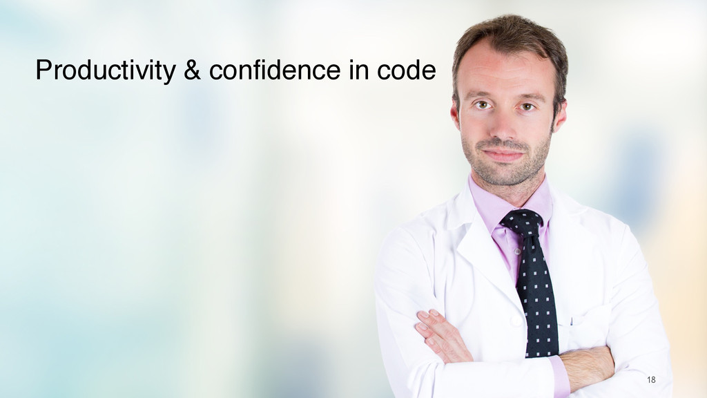 18 Productivity & confidence in code