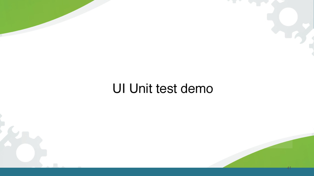 41 UI Unit test demo