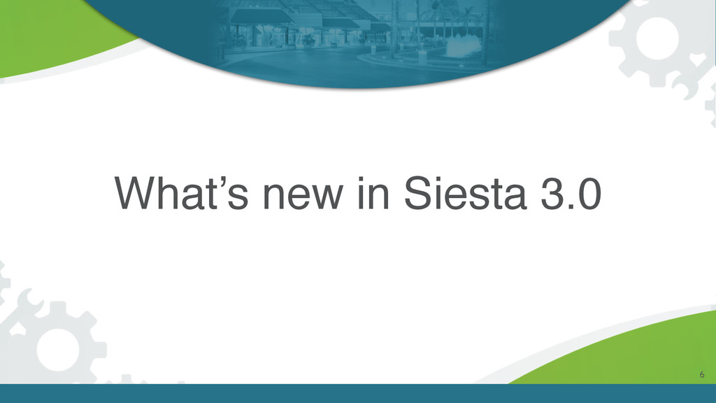 What's new in Siesta 3.0 6
