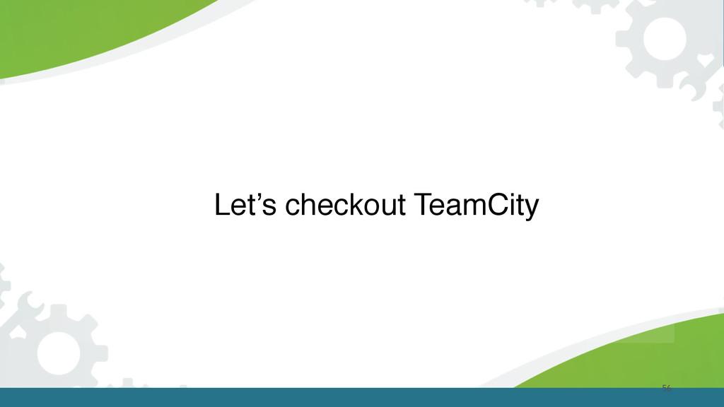 56 Let's checkout TeamCity