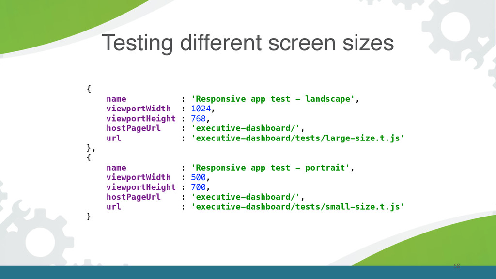 68 Testing different screen sizes { name : 'Re...