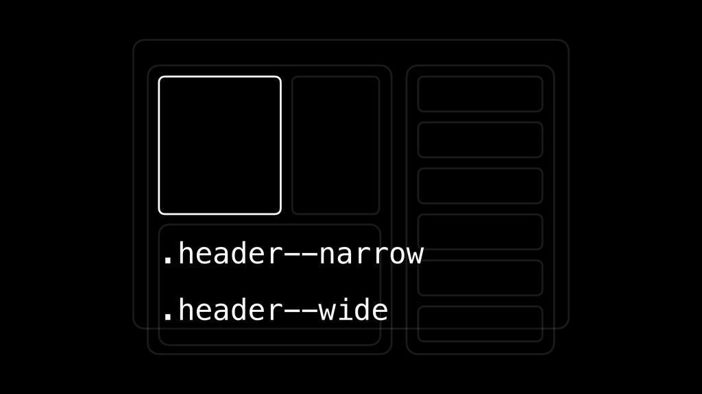 .header--narrow .header--wide