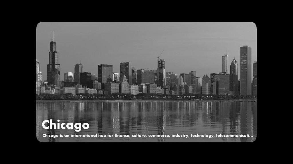 Chicago Chicago is an international hub for fina...