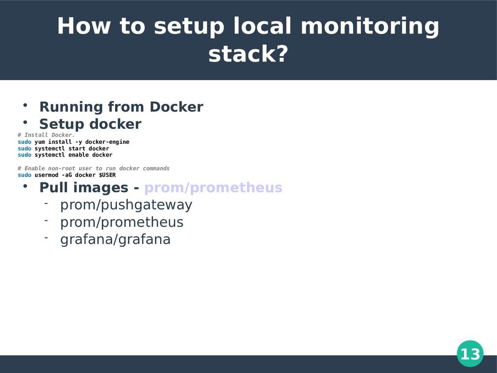 13 How to setup local monitoring stack?  Runni...