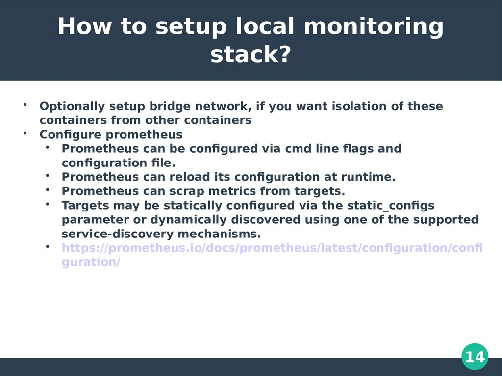 14 How to setup local monitoring stack?  Optio...