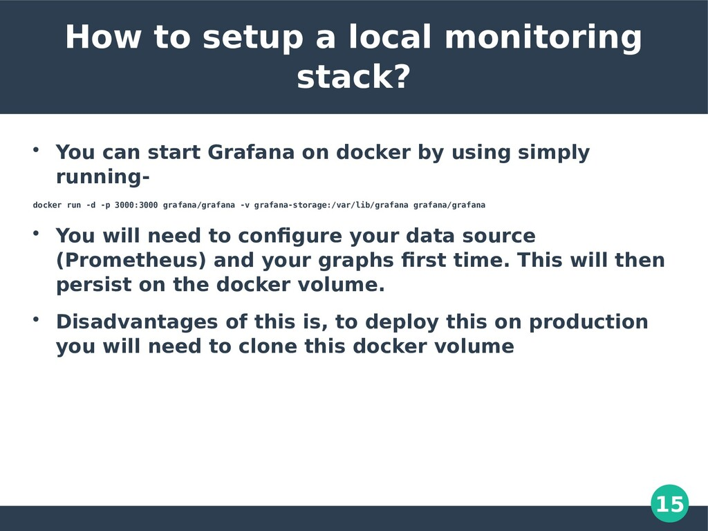 15 How to setup a local monitoring stack?  You...