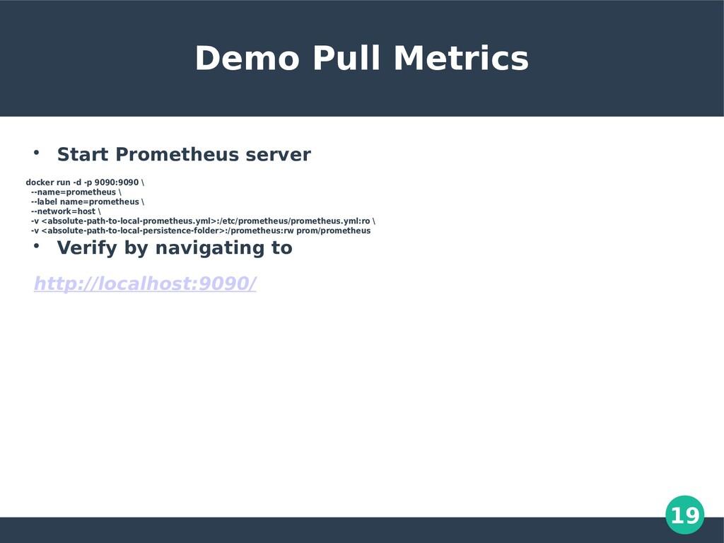 19 Demo Pull Metrics  Start Prometheus server ...