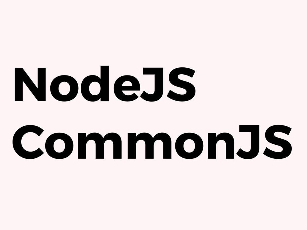 NodeJS CommonJS