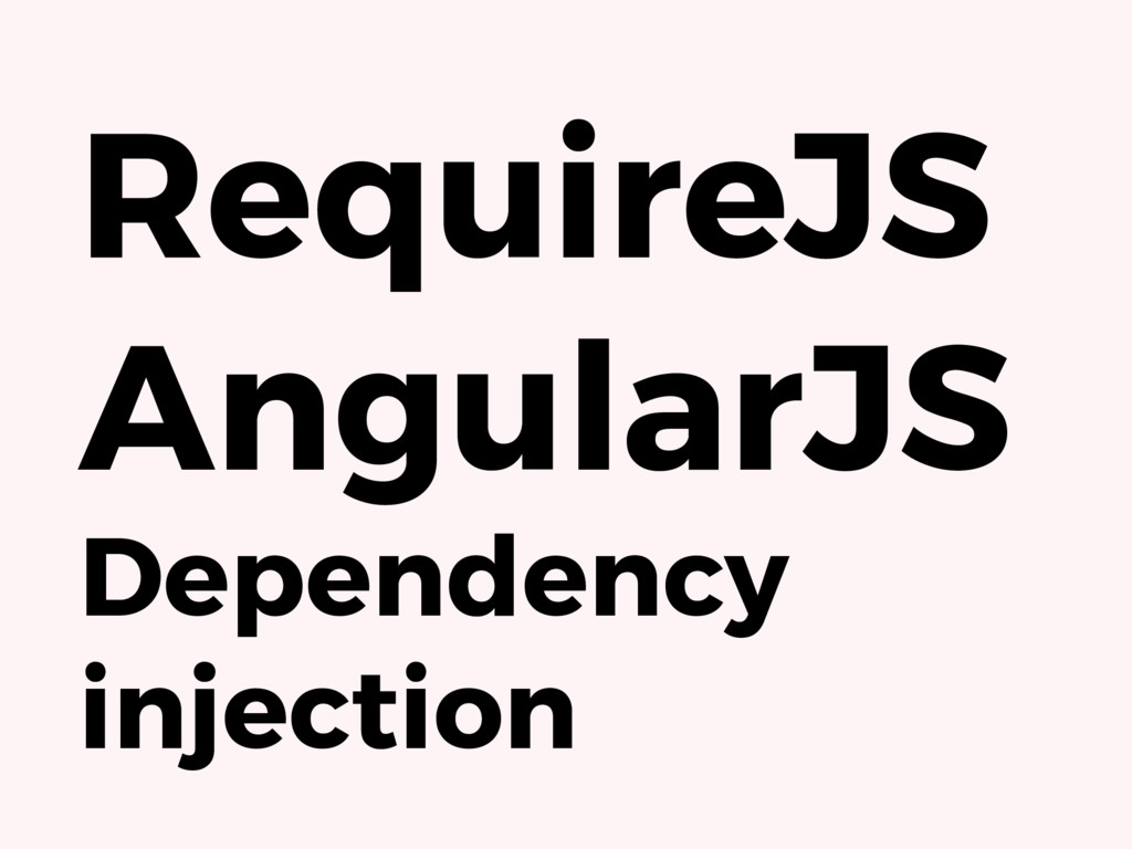 RequireJS AngularJS Dependency injection
