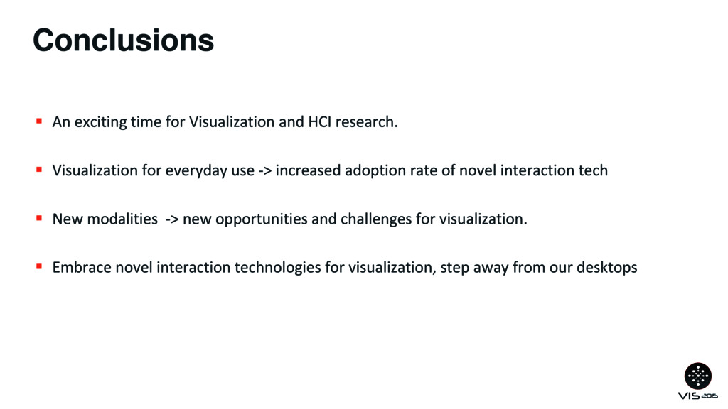 Conclusions  An exciting time for Visualizatio...