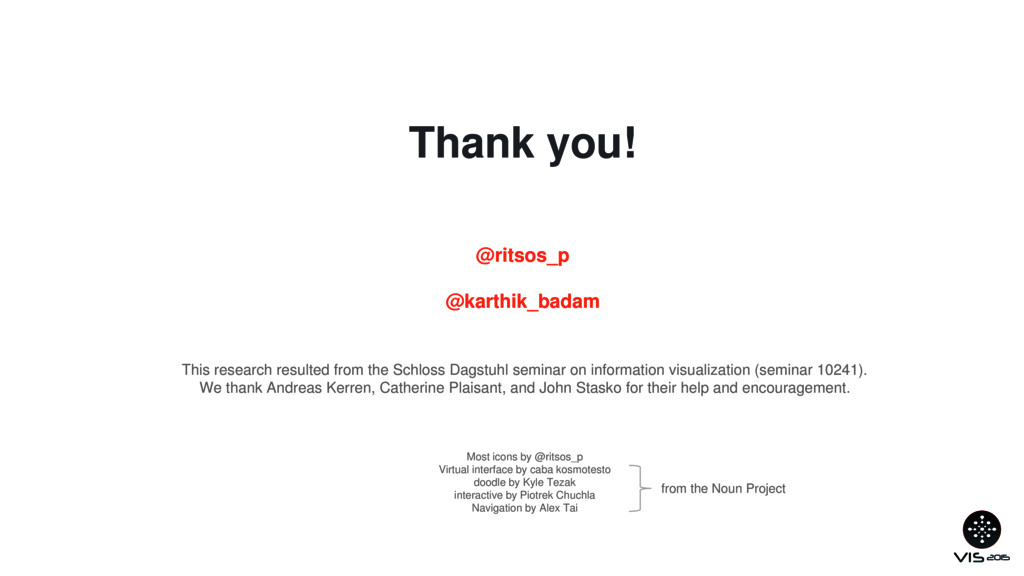 Thank you! This research resulted from the Schl...