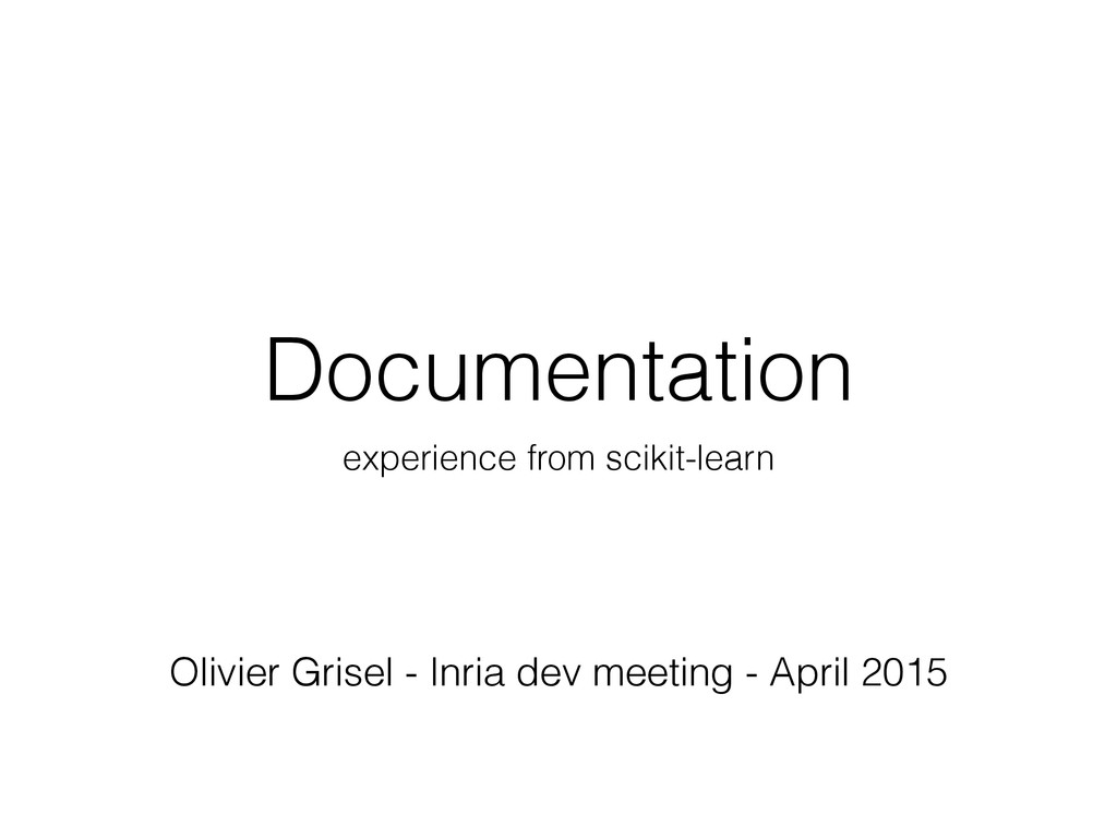 Documentation experience from scikit-learn Oliv...