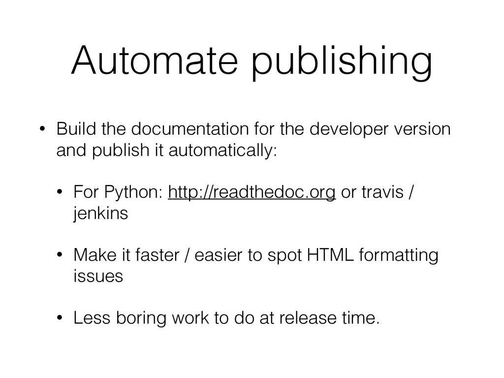 Automate publishing • Build the documentation f...