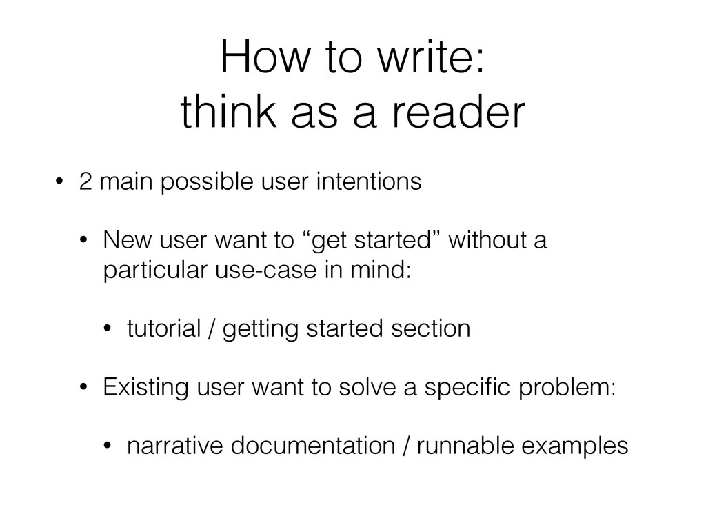 How to write: think as a reader • 2 main possib...