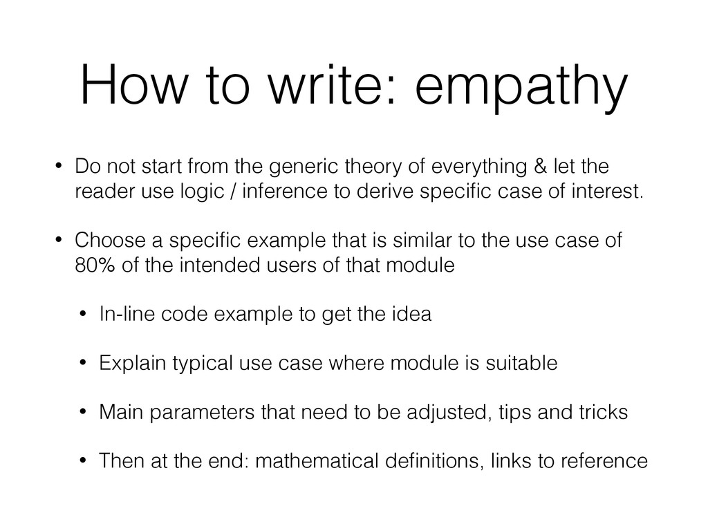 How to write: empathy • Do not start from the g...