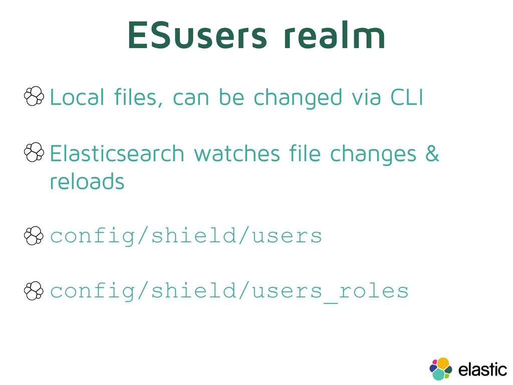 ESusers realm Local files, can be changed via C...