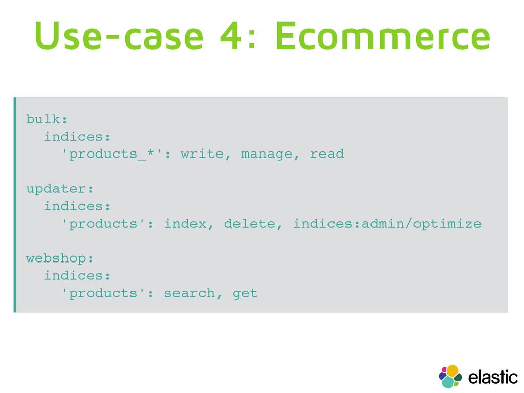 Use-case 4: Ecommerce bulk: indices: 'products_...