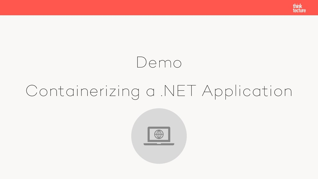 Demo Containerizing a .NET Application
