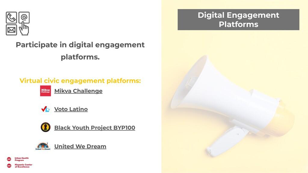 Digital Engagement Platforms Participate in dig...