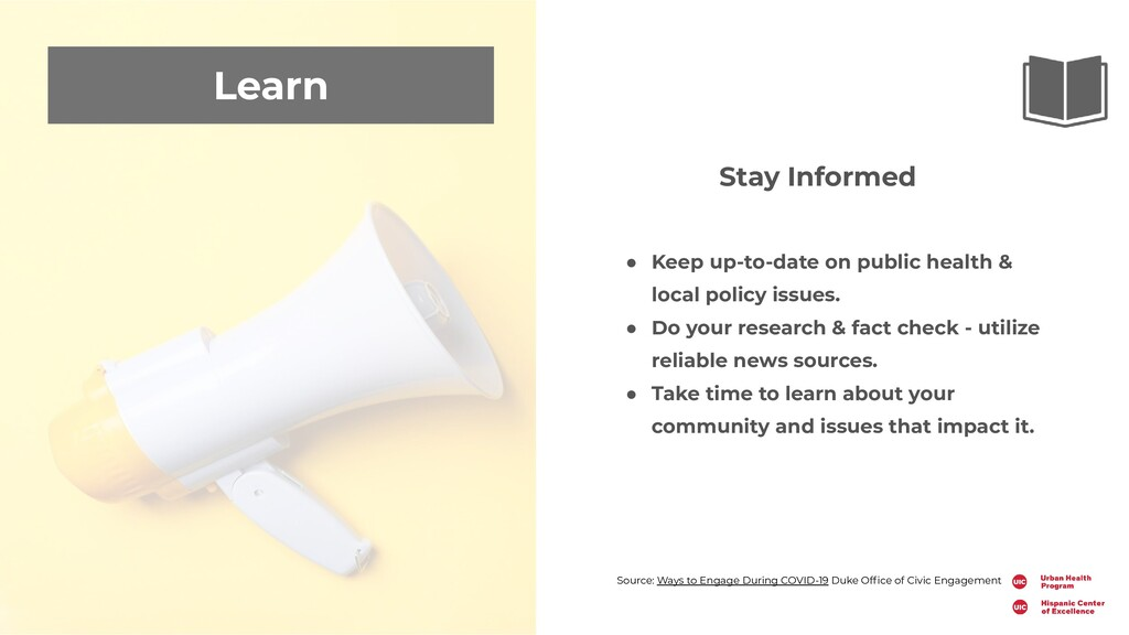 Learn Stay Informed ● Keep up-to-date on public...