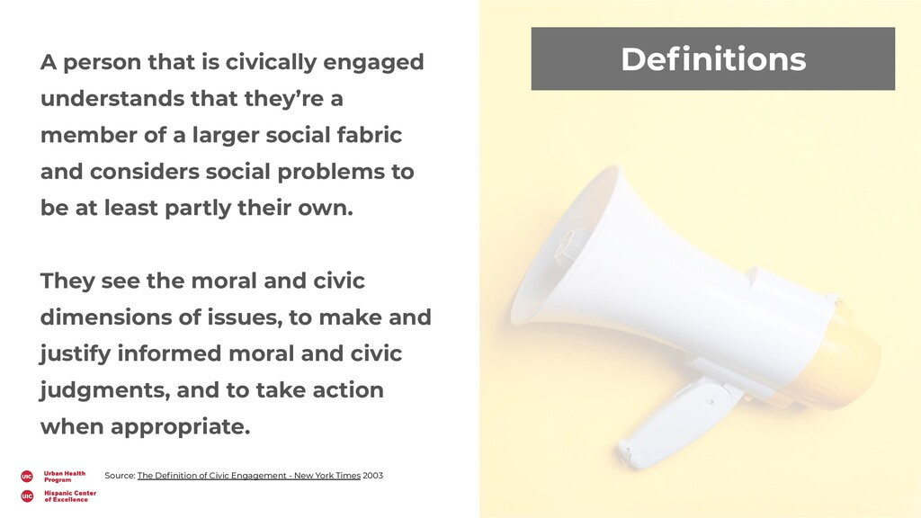 Definitions A person that is civically engaged u...