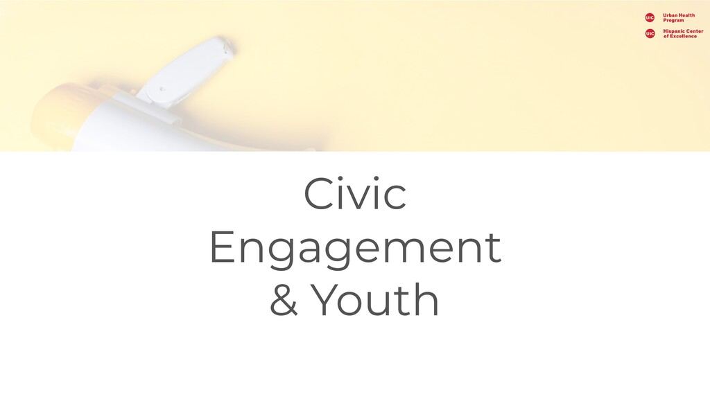 Civic Engagement & Youth