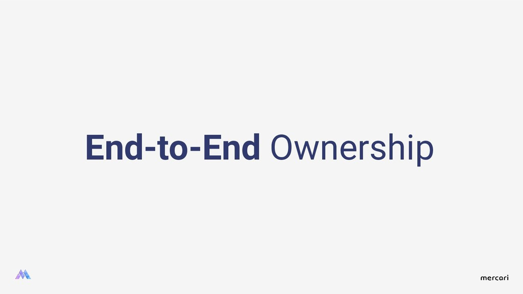 End-to-End Ownership