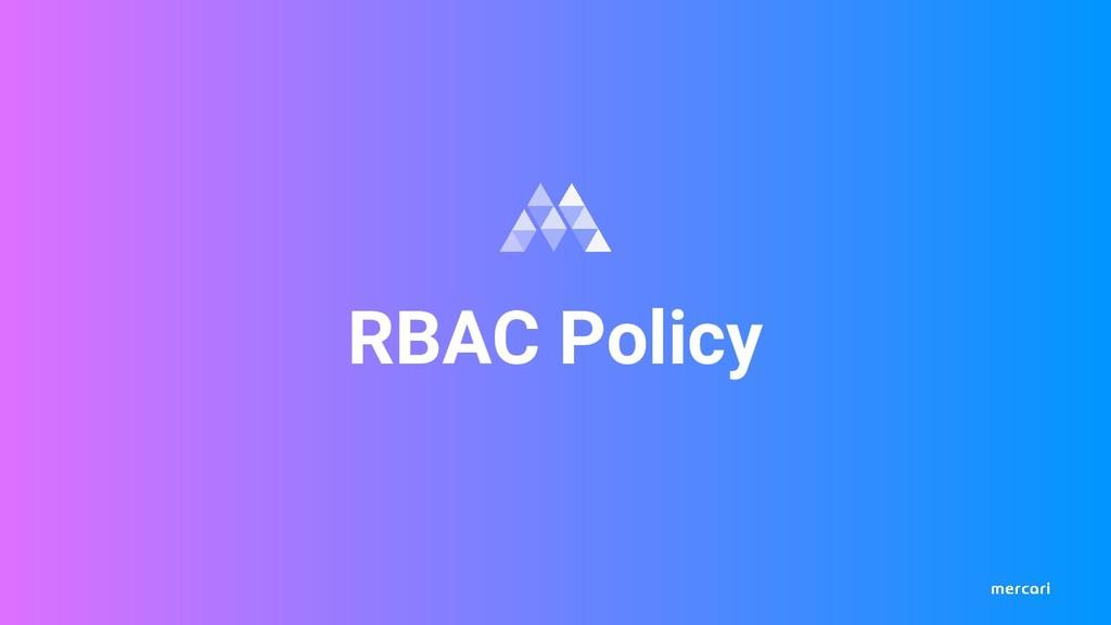 RBAC Policy