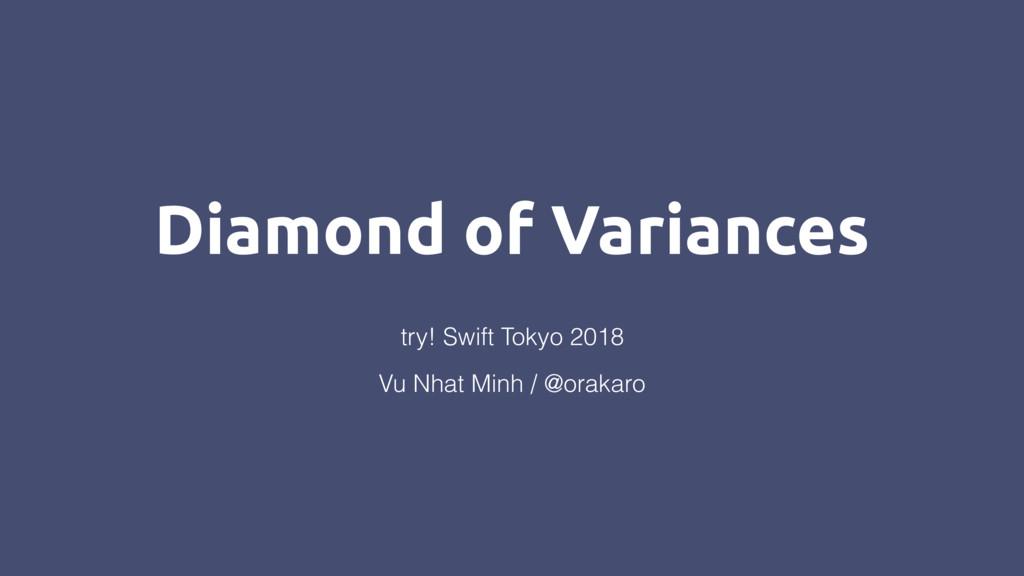 Diamond of Variances Vu Nhat Minh / @orakaro tr...