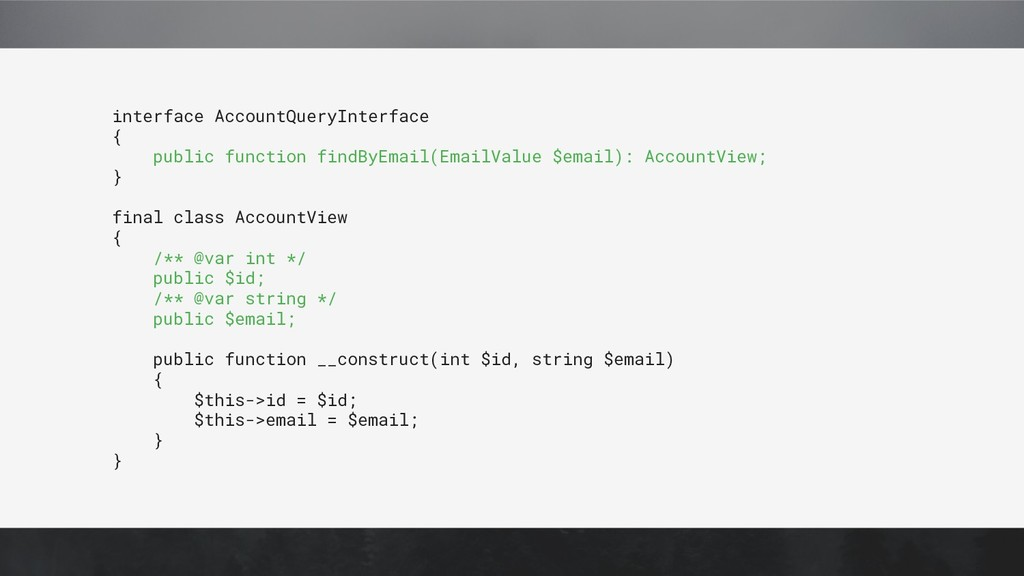 interface AccountQueryInterface { public functi...