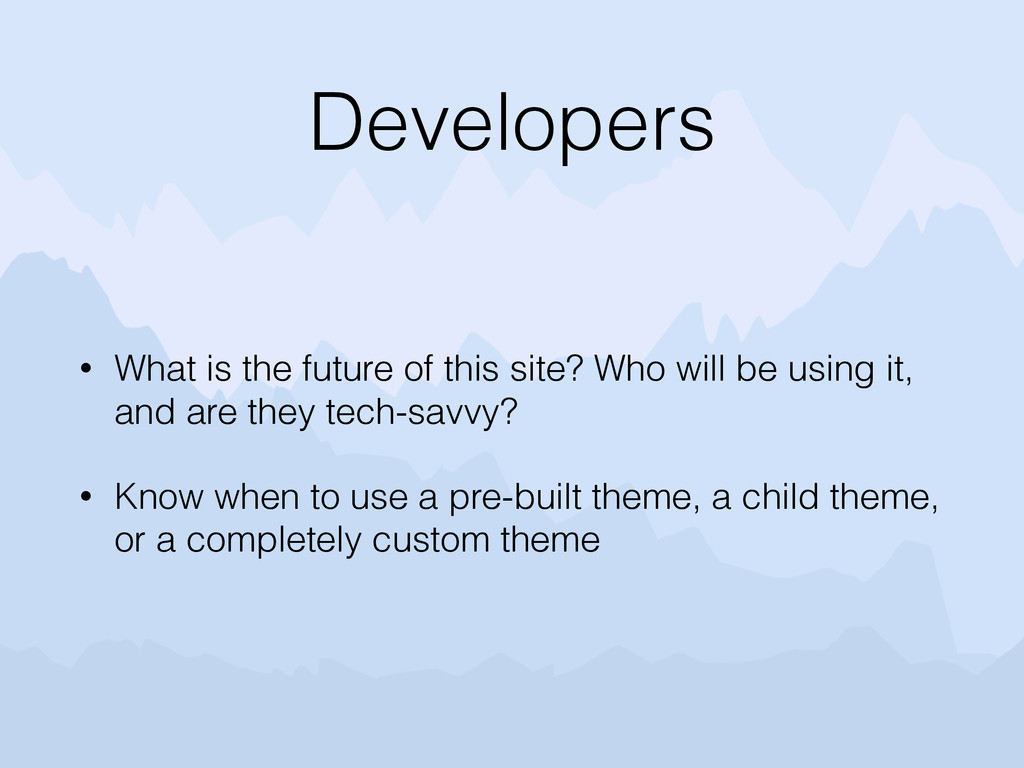 Developers • What is the future of this site? W...