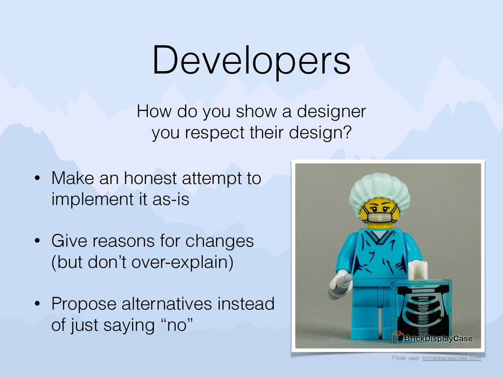 Developers • Make an honest attempt to implemen...