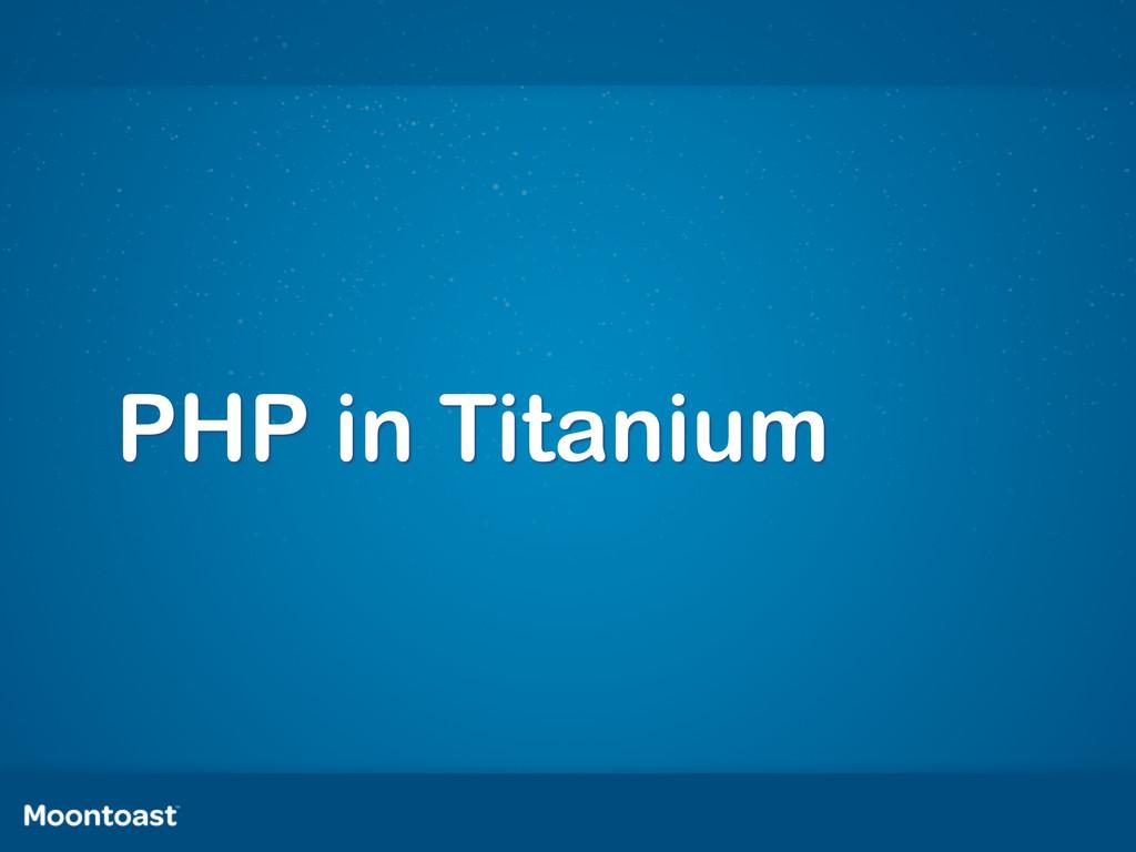 PHP in Titanium