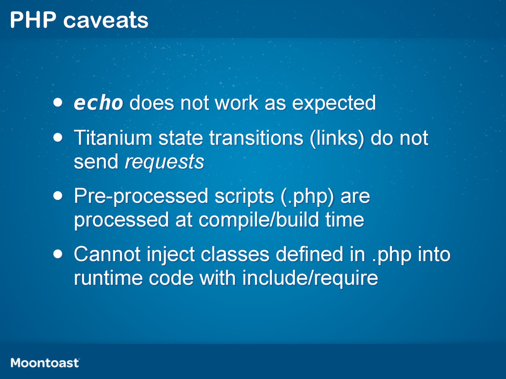 PHP caveats • echo does not work as expected • ...