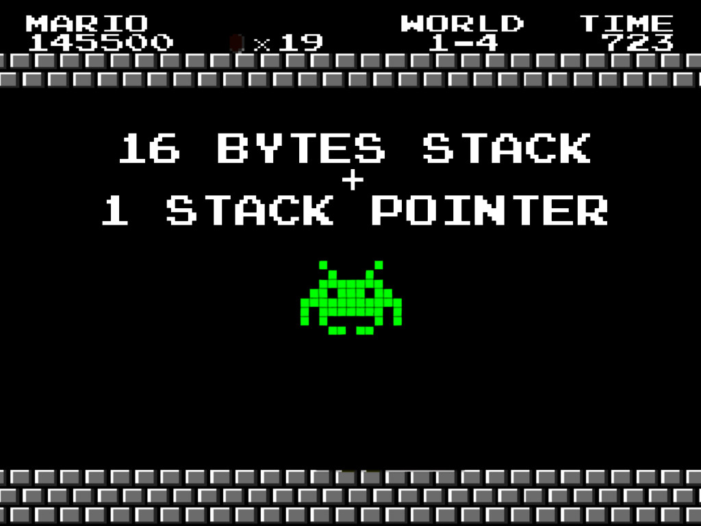 16 bytes stack + 1 stack pointer