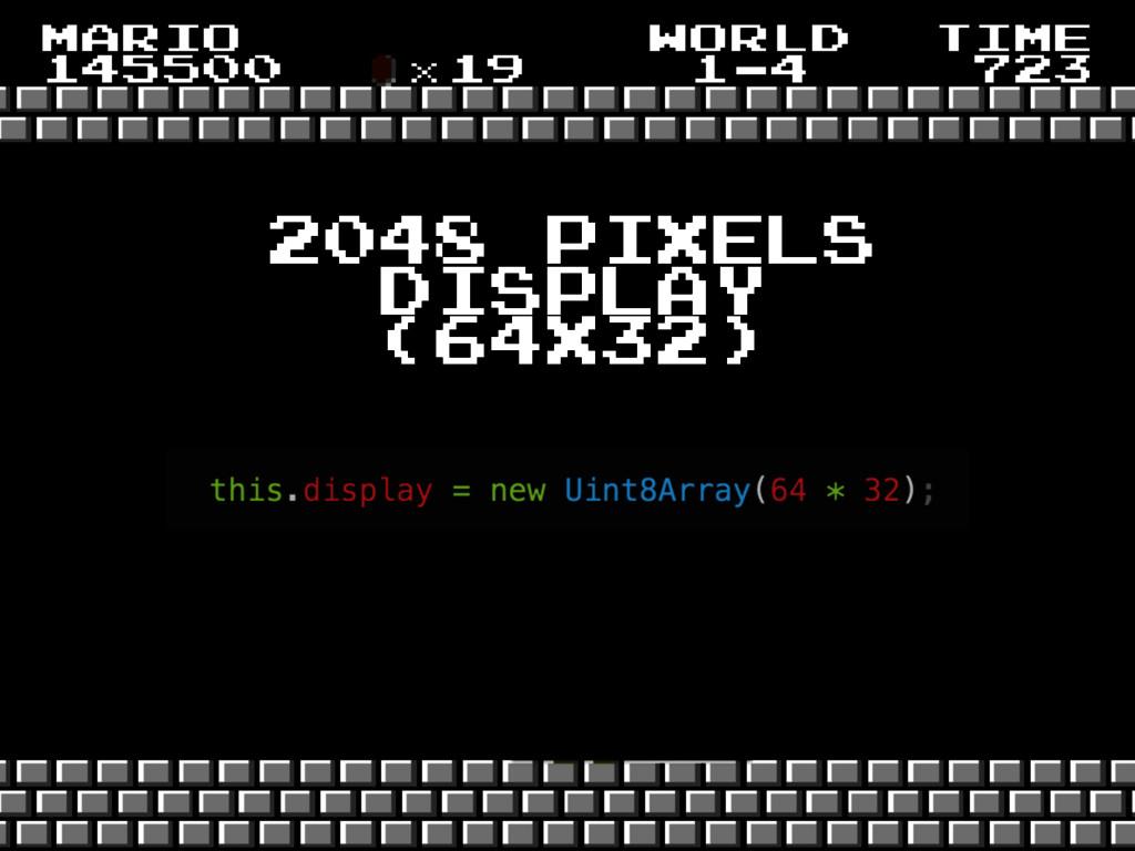 2048 pixels display (64x32)