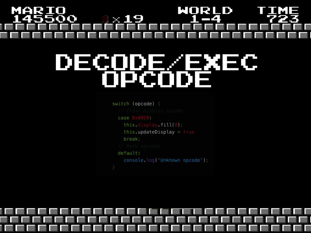 decode/exec opcode