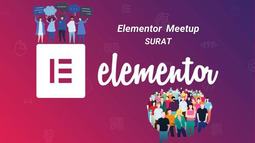 Elementor Meetup SURAT