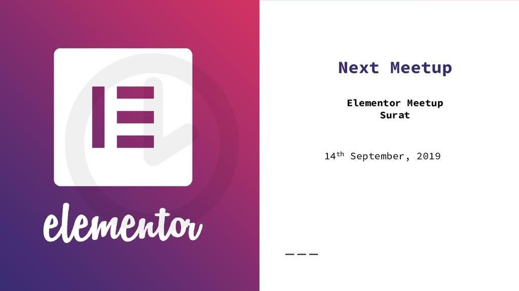 Next Meetup Elementor Meetup Surat 14th Septemb...