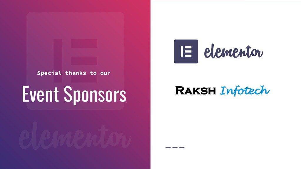 Event Sponsors Special thanks to our Raksh Info...