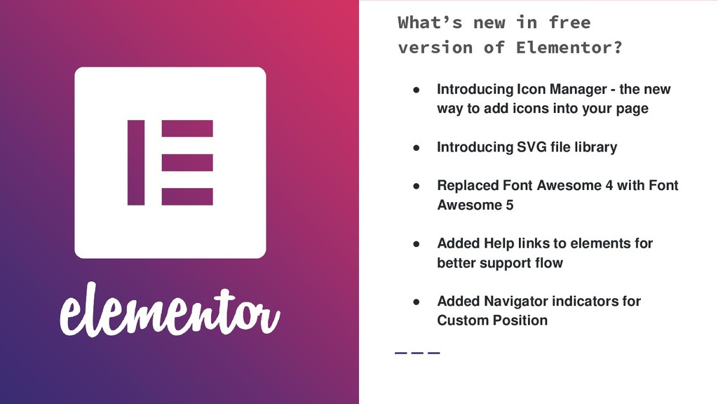 What's new in free version of Elementor? ● Intr...