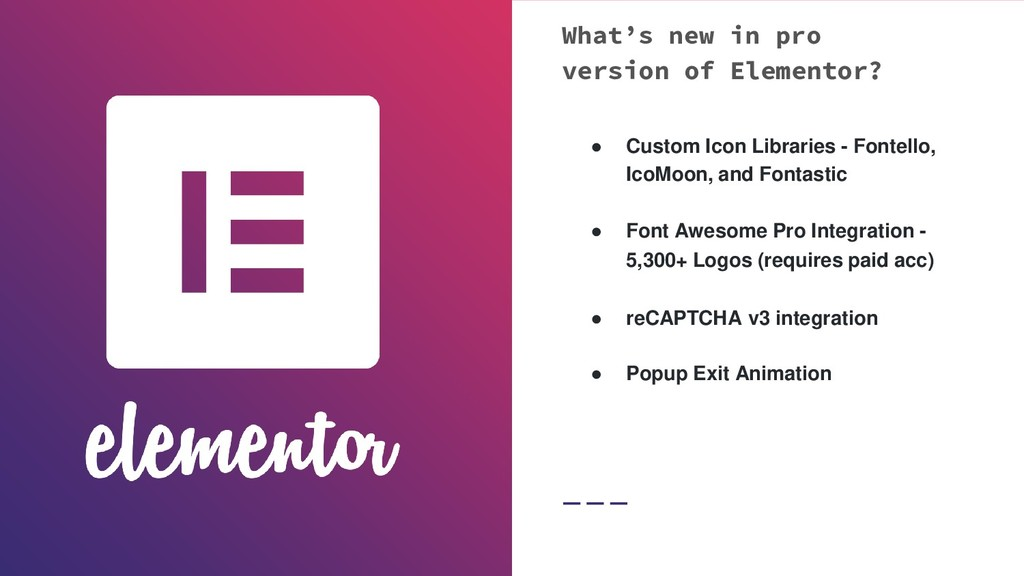 What's new in pro version of Elementor? ● Custo...