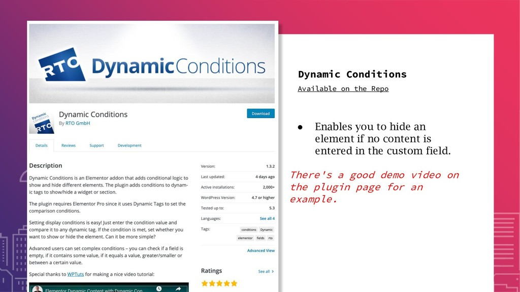 Dynamic Conditions ● Enables you to hide an ele...