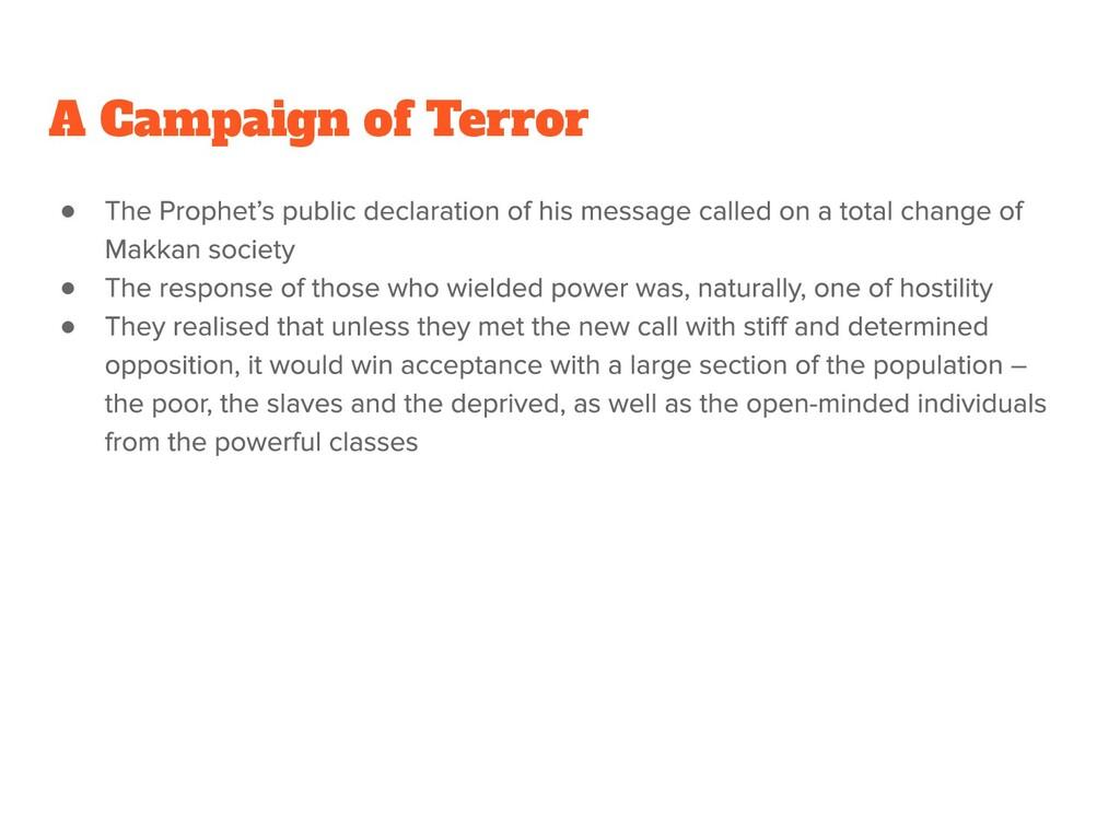 ● ● ● A Campaign of Terror