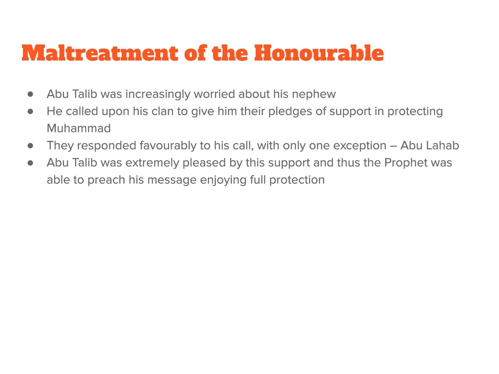 ● ● ● ● Maltreatment of the Honourable