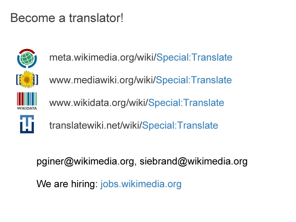 Become a translator! meta.wikimedia.org/wiki/Sp...