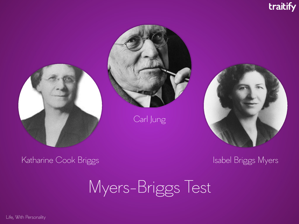 Life, With Personality Myers-Briggs Test Carl J...