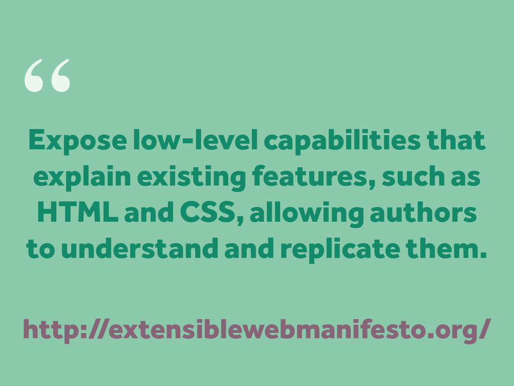 Expose low-level capabilities that explain exis...